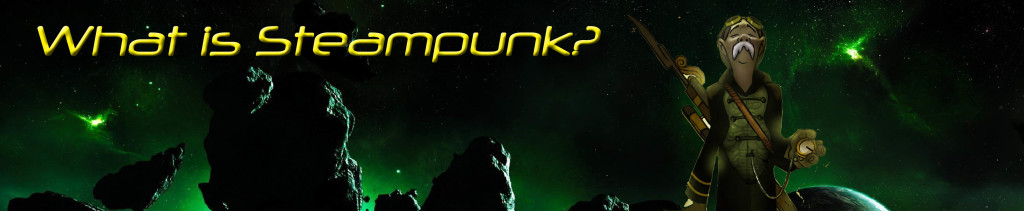 NEW What is Steampunk Banner
